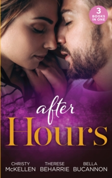After Hours : Unlocking Her Boss's Heart / the Tycoon's Reluctant Cinderella (9 to 5) / a Bride for the Brooding Boss, Paperback / softback Book