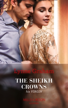 The Sheikh Crowns His Virgin, Paperback / softback Book