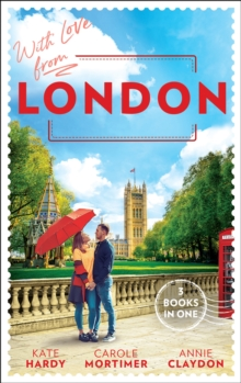 With Love From London : Falling for the Secret Millionaire / at the Ruthless Billionaire's Command / Doctor on Her Doorstep, Paperback / softback Book
