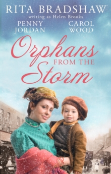 Orphans From The Storm : Bride at Bellfield Mill / a Family for Hawthorn Farm / Tilly of Tap House, Paperback / softback Book