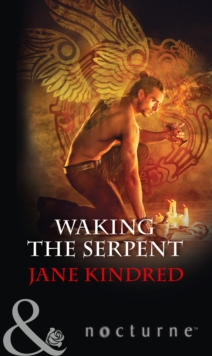 Waking the Serpent, Paperback Book