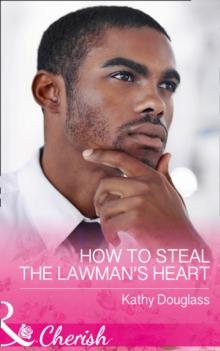 How to Steal the Lawman's Heart, Paperback Book