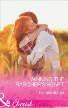 Winning the Rancher's Heart, Paperback Book
