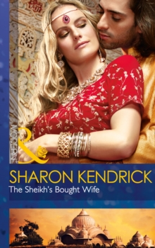 The Sheikh's Bought Wife, Paperback Book