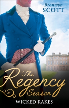 The Regency Season: Wicked Rakes : How to Disgrace a Lady / How to Ruin a Reputation, Paperback Book