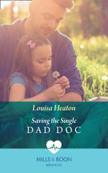 Saving The Single Dad Doc, Paperback / softback Book