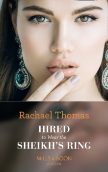 Hired To Wear The Sheikh's Ring, Paperback / softback Book