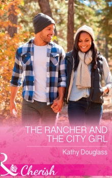 The Rancher And The City Girl, Paperback Book