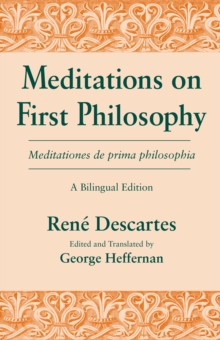 Meditations on First Philosophy/ Meditationes de prima philosophia : A Bilingual Edition, PDF eBook