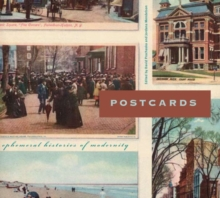 Postcards : Ephemeral Histories of Modernity, Paperback / softback Book