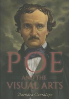 Poe and the Visual Arts, Paperback / softback Book