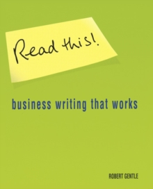 Read This! : Business writing that works, Paperback / softback Book