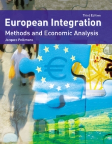 European Integration : Methods and Economic Analysis, Paperback Book