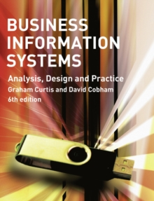 Business Information Systems : Analysis, Design and Practice, Paperback / softback Book