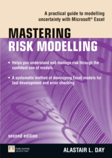 Mastering Risk Modelling : A Practical Guide to Modelling Uncertainty with Microsoft Excel, Mixed media product Book