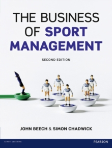 The Business of Sport Management, Paperback / softback Book
