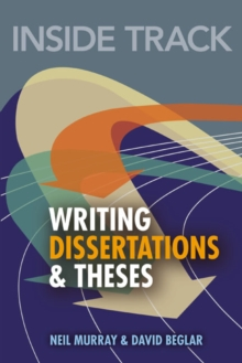 Inside Track to Writing Dissertations and Theses, Paperback / softback Book