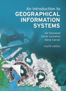 An Introduction to Geographical Information Systems, Paperback Book
