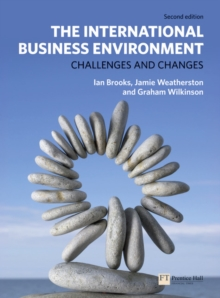 The International Business Environment : Challenges and Changes, Paperback Book