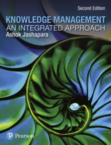 Knowledge Management : An Integrated Approach, Paperback / softback Book