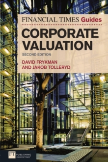 The Financial Times Guide to Corporate Valuation, Paperback / softback Book