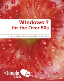 Windows 7 for the Over 50s In Simple Steps, Paperback / softback Book