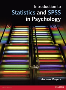 Introduction to Statistics and SPSS in Psychology, Paperback / softback Book