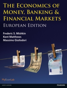 The Economics of Money, Banking and Financial Markets : European edition, Paperback Book