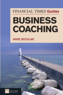 FT Guide to Business Coaching, Paperback / softback Book