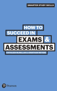 How to Succeed in Exams & Assessments, Paperback / softback Book