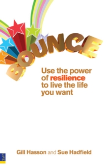 Bounce : Use the power of resilience to live the life you want., EPUB eBook