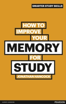 How to Improve your Memory for Study, Paperback Book