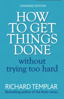 How to Get Things Done Without Trying Too Hard 2e, Paperback Book
