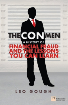 The Con Men : A history of financial fraud and the lessons you can learn, EPUB eBook