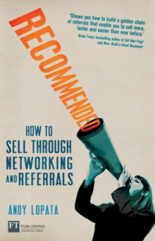Recommended : How to sell through networking and referrals, EPUB eBook