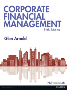Corporate Financial Management, Paperback / softback Book