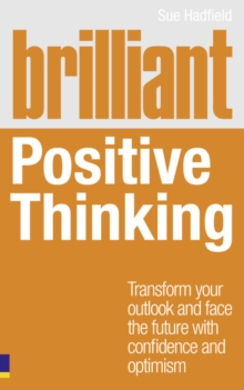 Brilliant Positive Thinking, Paperback / softback Book