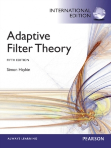 Adaptive Filter Theory : International Edition, Paperback Book