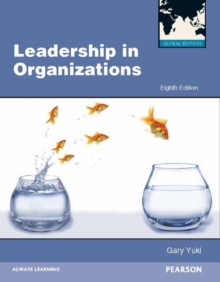Leadership in Organizations Global Edition, Paperback Book