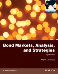 Bond Markets, Analysis and Strategies Global Edition, Paperback Book