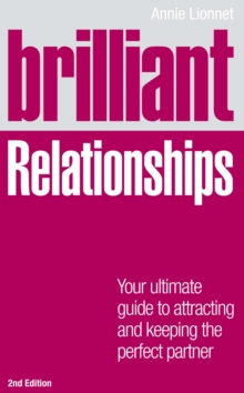 Brilliant Relationships 2e : Your ultimate guide to attracting and keeping the perfect partner, EPUB eBook