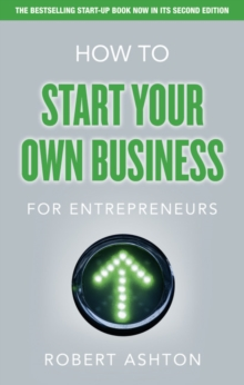 How to Start Your Own Business for Entrepreneurs, Paperback Book