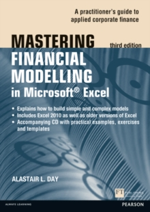 Mastering Financial Modelling in Microsoft Excel 3rd edn : A Practitioner's Guide to Applied Corporate Finance, Mixed media product Book
