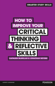 How to Improve your Critical Thinking & Reflective Skills, Paperback Book