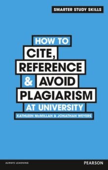 How to Cite, Reference & Avoid Plagiarism at University, Paperback Book