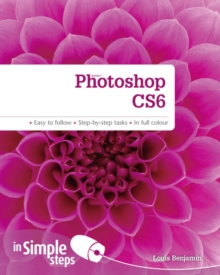 Photoshop CS6 in Simple Steps, Paperback / softback Book