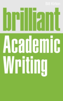 Brilliant Academic Writing, Paperback Book