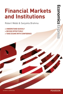 Economics Express: Financial Markets and Institutions, Paperback Book
