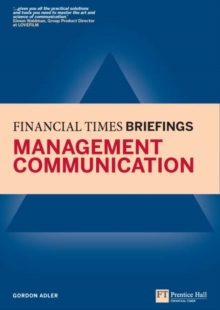 Management Communication: Financial Times Briefing, EPUB eBook