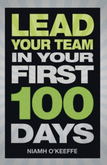 Lead Your Team in Your First 100 Days, EPUB eBook